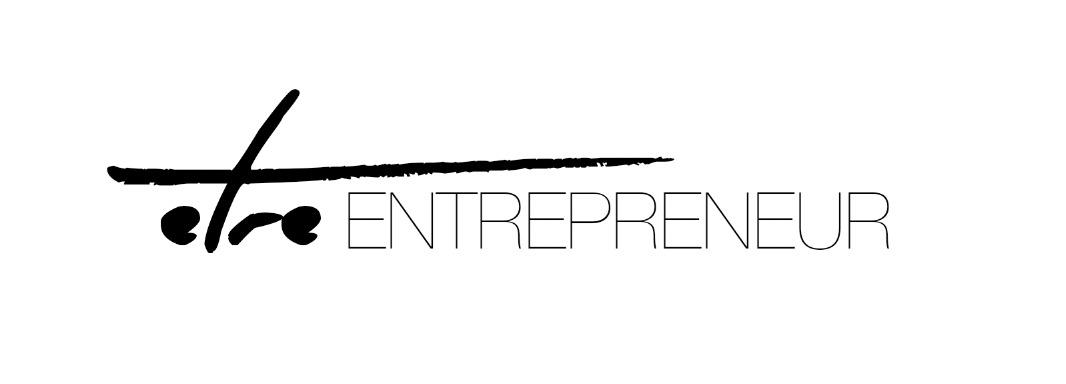 Etre Entrepreneur
